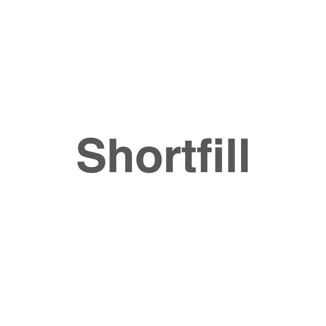Shortfill